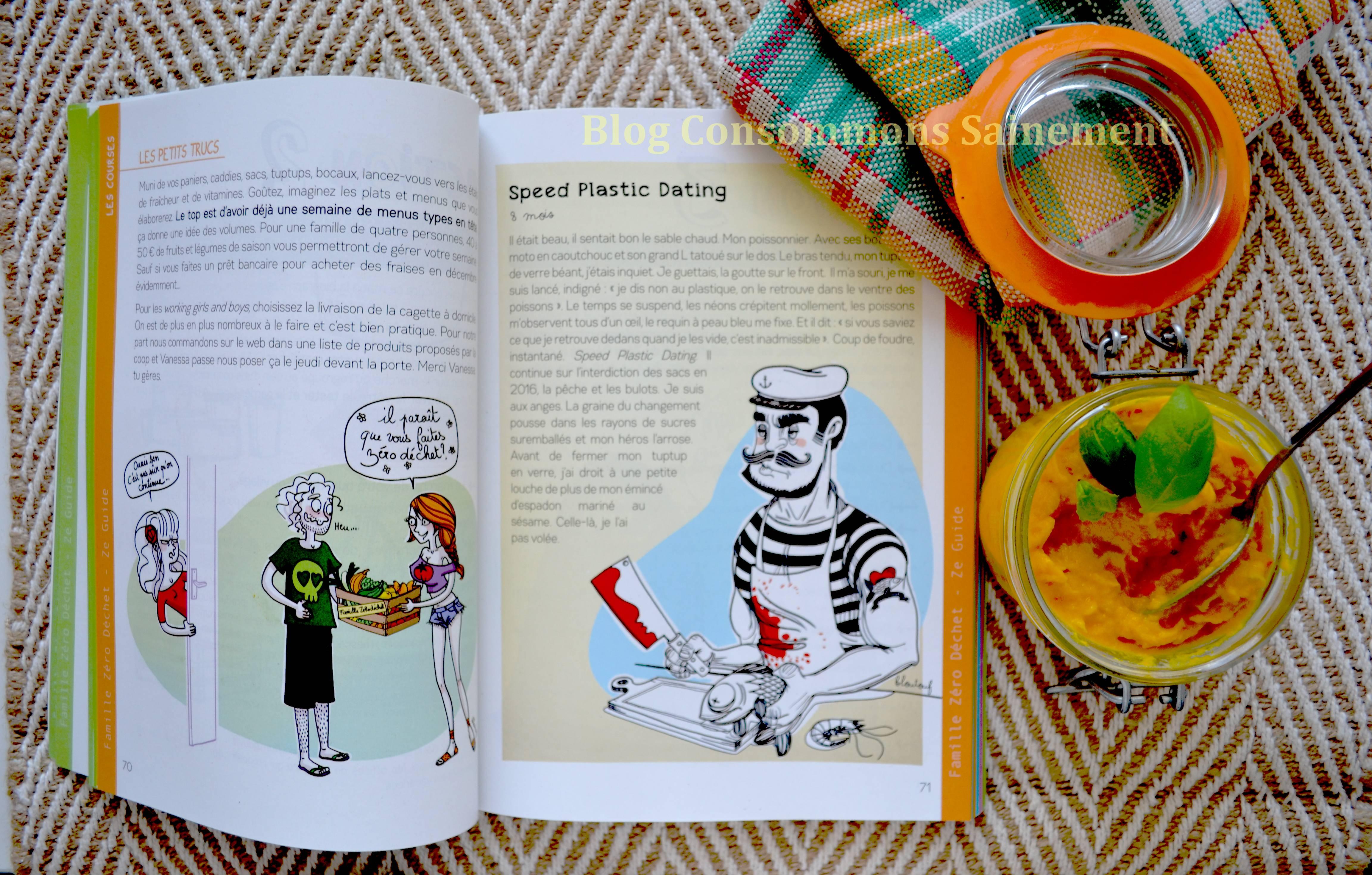 Le gros plus du livre  les dessins colorés et très amusants faits par la  main de la talentueuse Bénédicte Moret. La Famille Zéro,Déchet